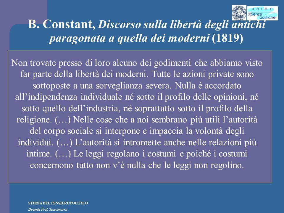 STORIA DEL PENSIERO POLITICO Docente Prof. Scuccimarra B. Constant, Discorso sulla libertà degli antichi paragonata a quella dei moderni (1819) Non tr