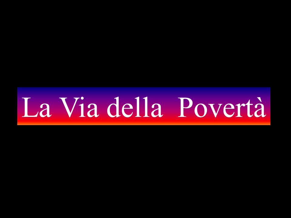 La Via della Povertà