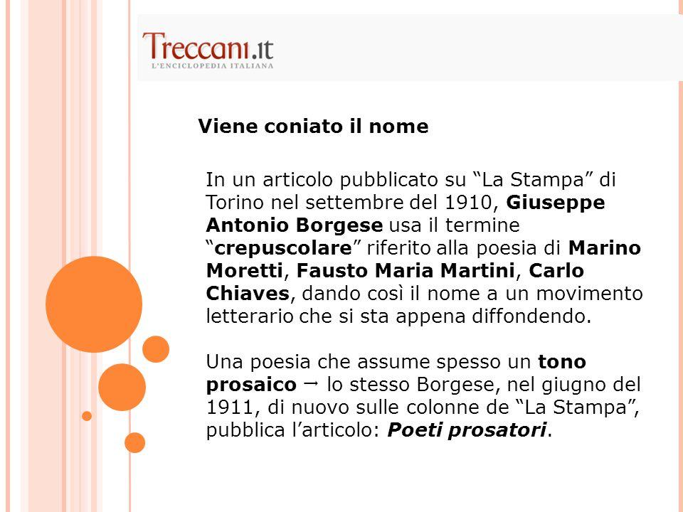 """In un articolo pubblicato su """"La Stampa"""" di Torino nel settembre del 1910, Giuseppe Antonio Borgese usa il termine """"crepuscolare"""" riferito alla poesia"""