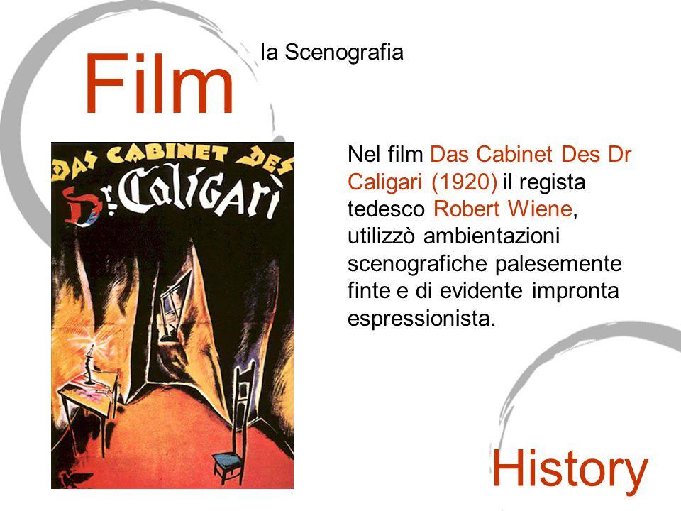Nel film Das Cabinet Des Dr Caligari (1920) il regista tedesco Robert Wiene, utilizzò ambientazioni scenografiche palesemente finte e di evidente impr