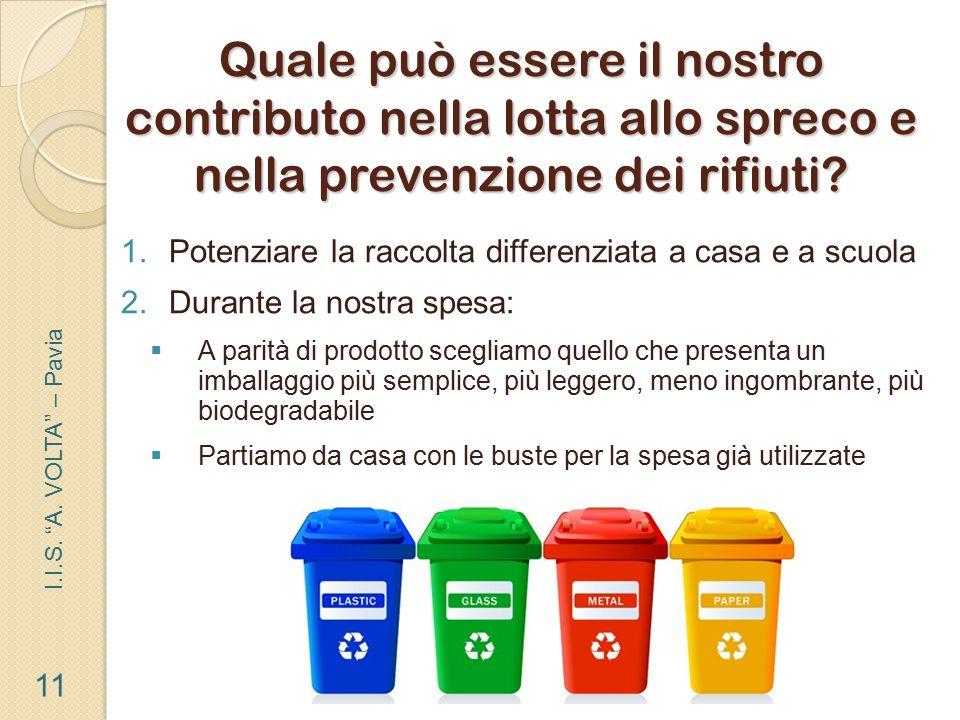 Quale può essere il nostro contributo nella lotta allo spreco e nella prevenzione dei rifiuti.