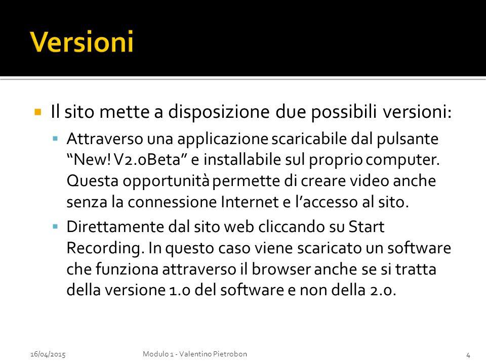 """ Il sito mette a disposizione due possibili versioni:  Attraverso una applicazione scaricabile dal pulsante """"New! V2.0Beta"""" e installabile sul propr"""