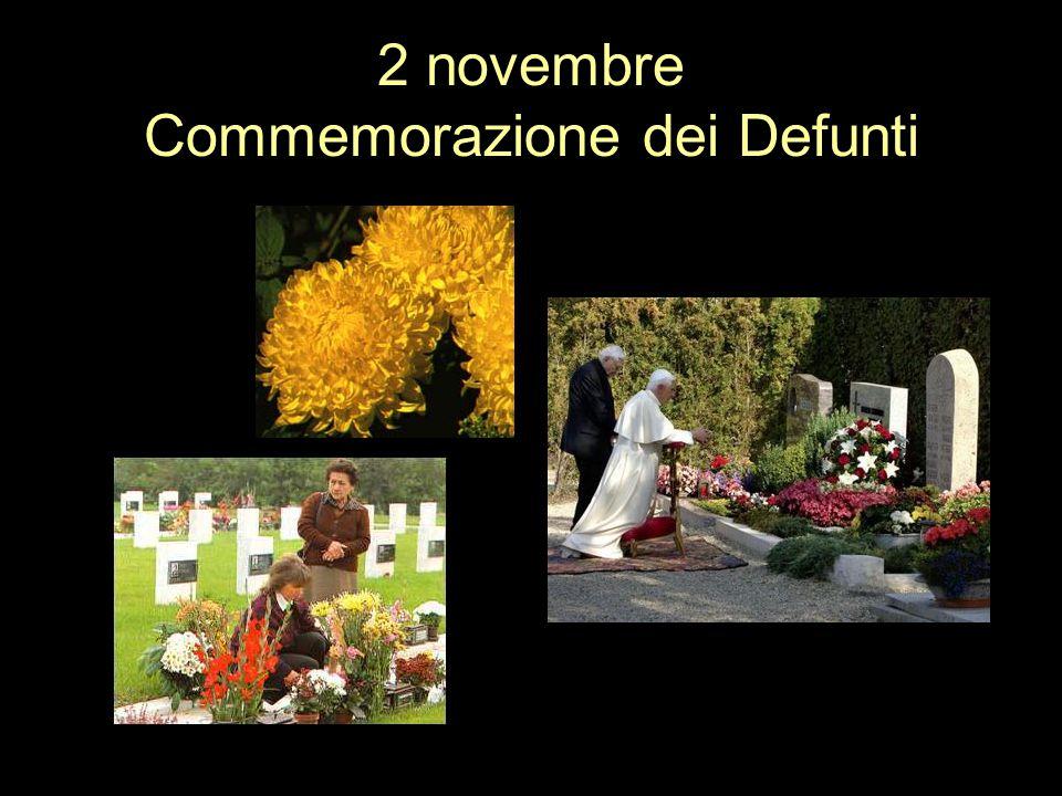 2 novembre Commemorazione dei Defunti