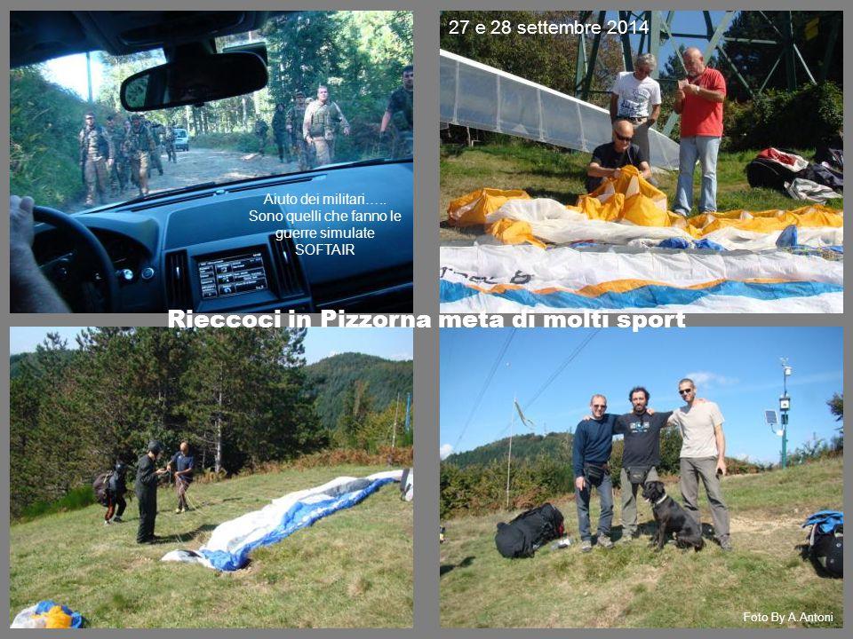 Foto By A.Antoni Aiuto dei militari….. Sono quelli che fanno le guerre simulate SOFTAIR Rieccoci in Pizzorna meta di molti sport 27 e 28 settembre 201