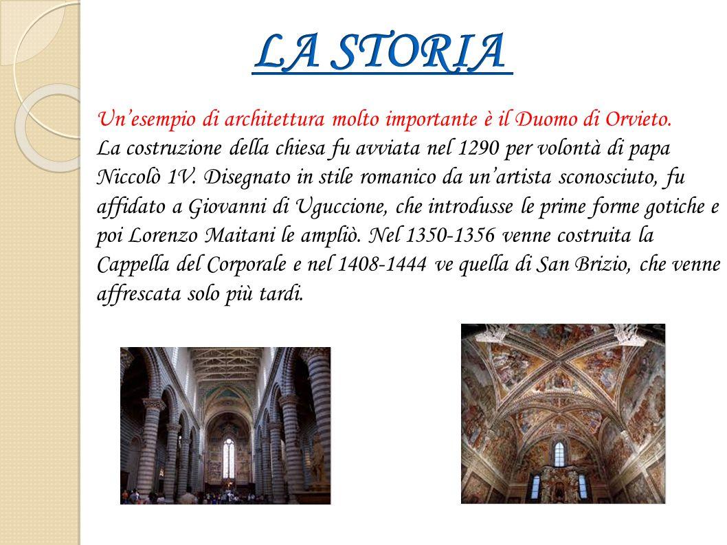 Un'esempio di architettura molto importante è il Duomo di Orvieto. La costruzione della chiesa fu avviata nel 1290 per volontà di papa Niccolò 1V. Dis