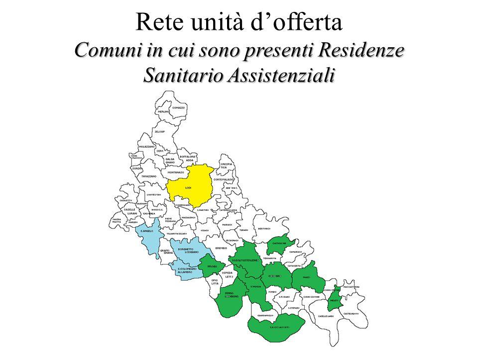 Comuni in cui sono presenti Residenze Sanitario Assistenziali Rete unità d'offerta Comuni in cui sono presenti Residenze Sanitario Assistenziali