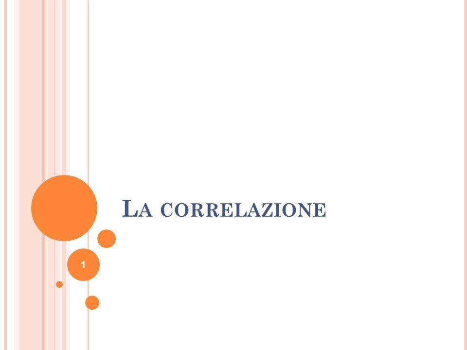 L A CORRELAZIONE 1