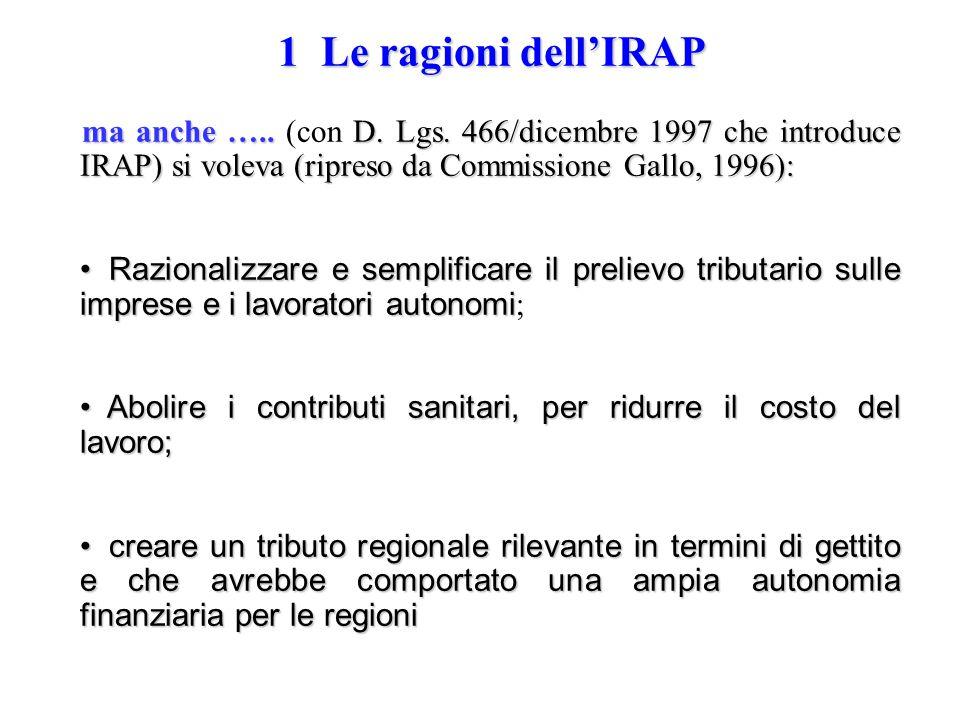 1 Le ragioni dell'IRAP ma anche …..D. Lgs.