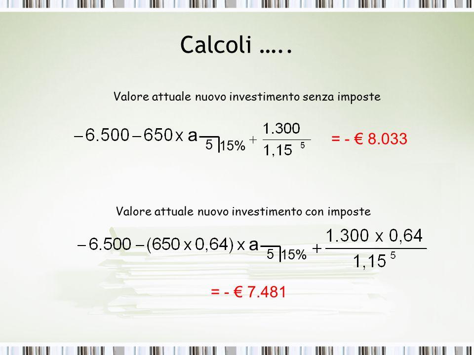 Calcoli …..