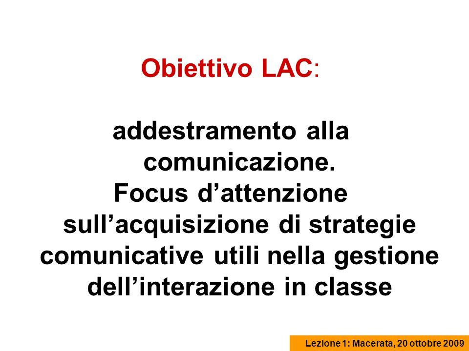 Obiettivo LAC: addestramento alla comunicazione.