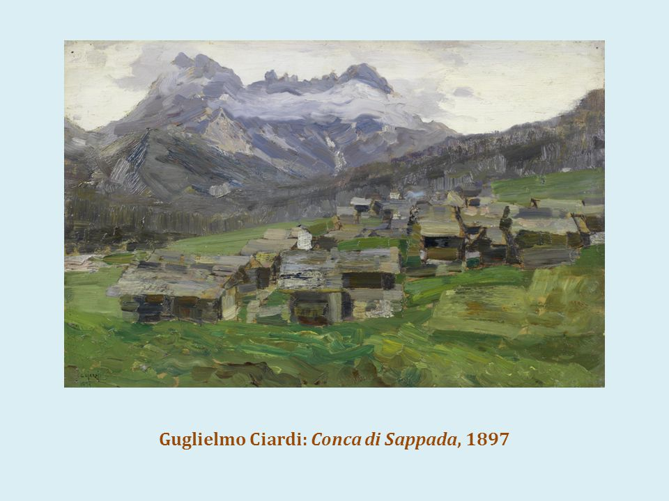 Guglielmo Ciardi: Conca di Sappada, 1897