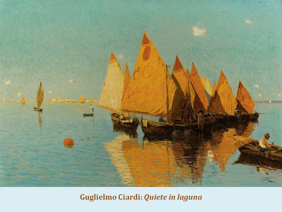 Guglielmo Ciardi: Quiete in laguna