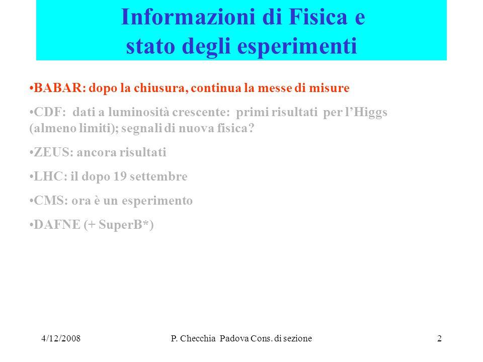 4/12/2008P. Checchia Padova Cons. di sezione13 J. Wenninger