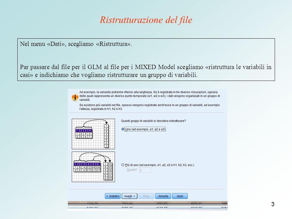 3 Ristrutturazione del file Nel menu «Dati», scegliamo «Ristruttura».