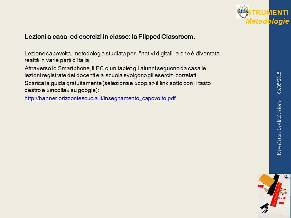 06/05/2015 Newsletter LevInclusione Lezioni a casa ed esercizi in classe: la Flipped Classroom.