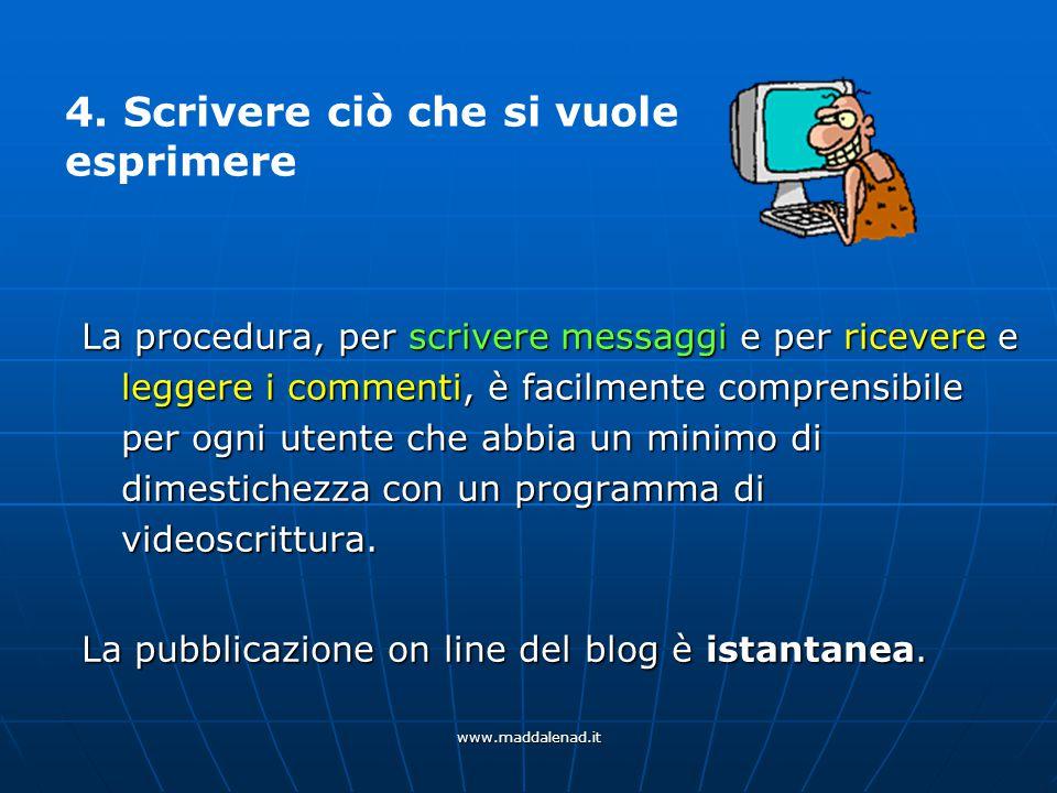 www.maddalenad.it Problemi? Chiama un amico …oppure scrivi una e-mail a: maddalena.d@libero.it