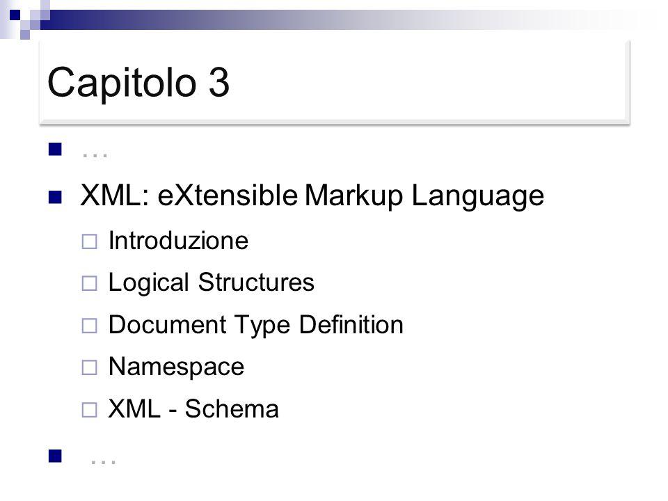XML: eXtensible Markup Language Introduzione
