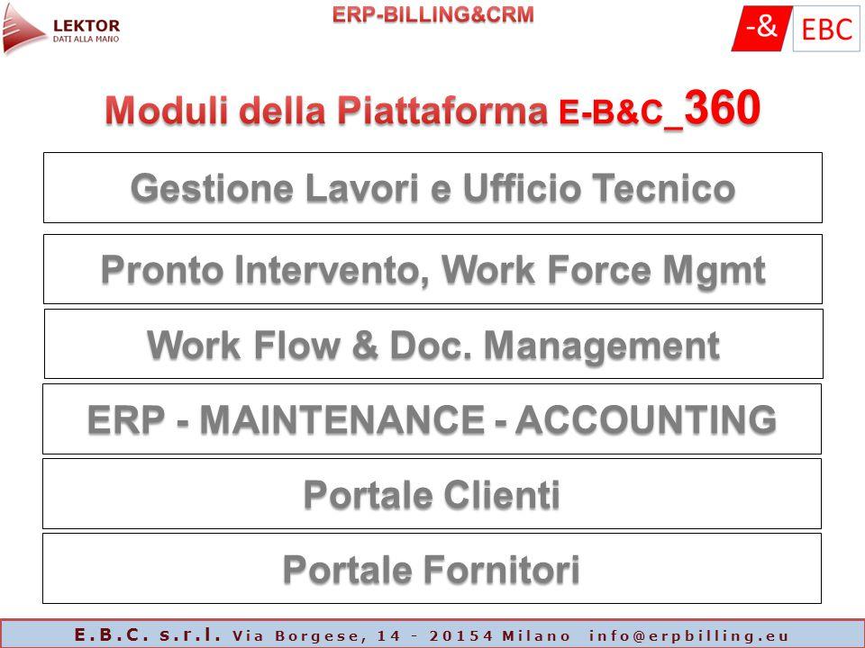 Pronto Intervento, Work Force Mgmt Gestione Lavori e Ufficio Tecnico E.B.C. s.r.l. Via Borgese, 14 - 20154 Milano info@erpbilling.eu