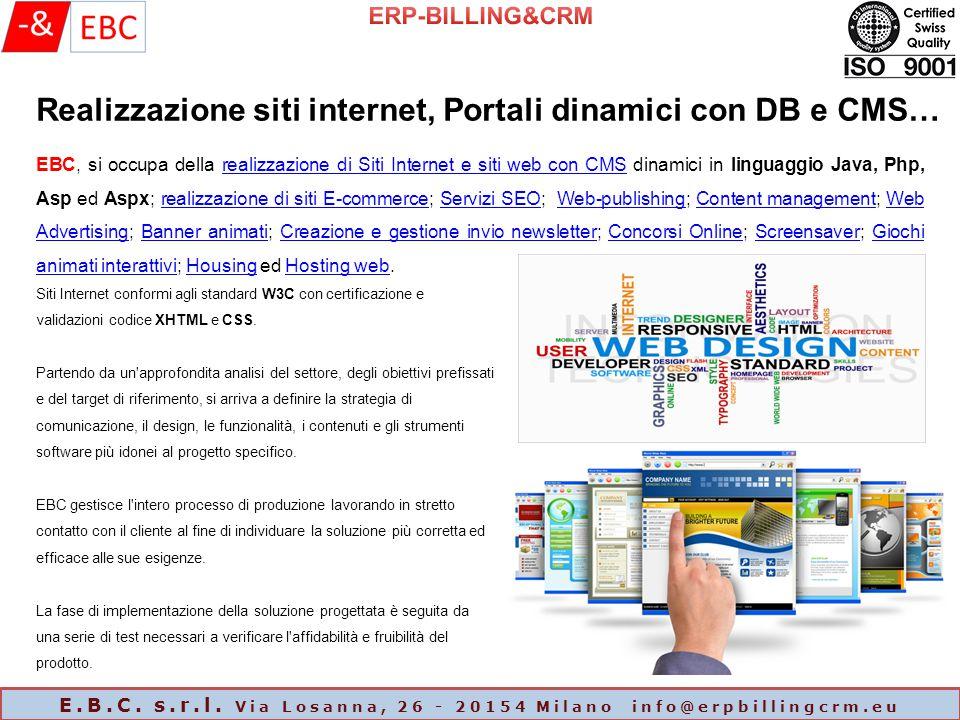 E.B.C. s.r.l. Via Losanna, 26 - 20154 Milano info@erpbillingcrm.eu IL NOSTRO PORTFOLIO APPLICATIVO