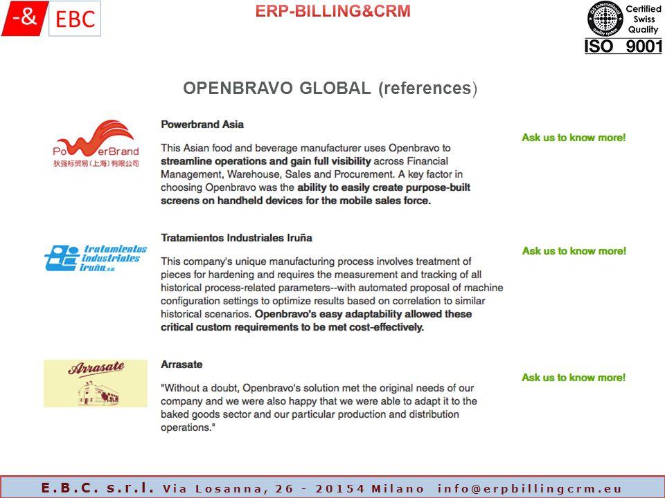 OPENBRAVO GLOBAL (references) E.B.C. s.r.l. Via Losanna, 26 - 20154 Milano info@erpbillingcrm.eu