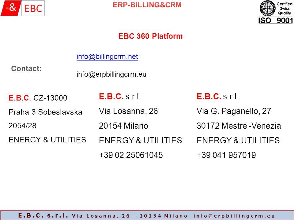 EBC 360 Platform Contact: E.B.C. CZ-13000 Praha 3 Sobeslavska 2054/28 ENERGY & UTILITIES E.B.C.
