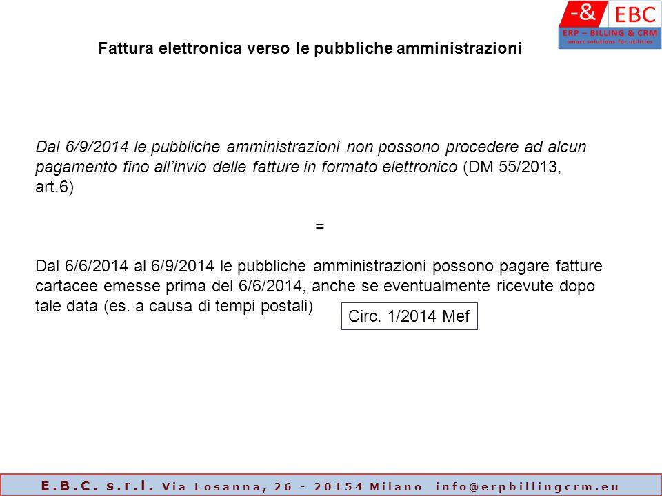 Dal 6/9/2014 le pubbliche amministrazioni non possono procedere ad alcun pagamento fino all'invio delle fatture in formato elettronico (DM 55/2013, ar