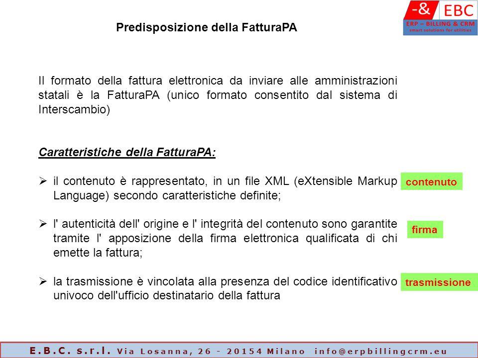 Il formato della fattura elettronica da inviare alle amministrazioni statali è la FatturaPA (unico formato consentito dal sistema di Interscambio) Car