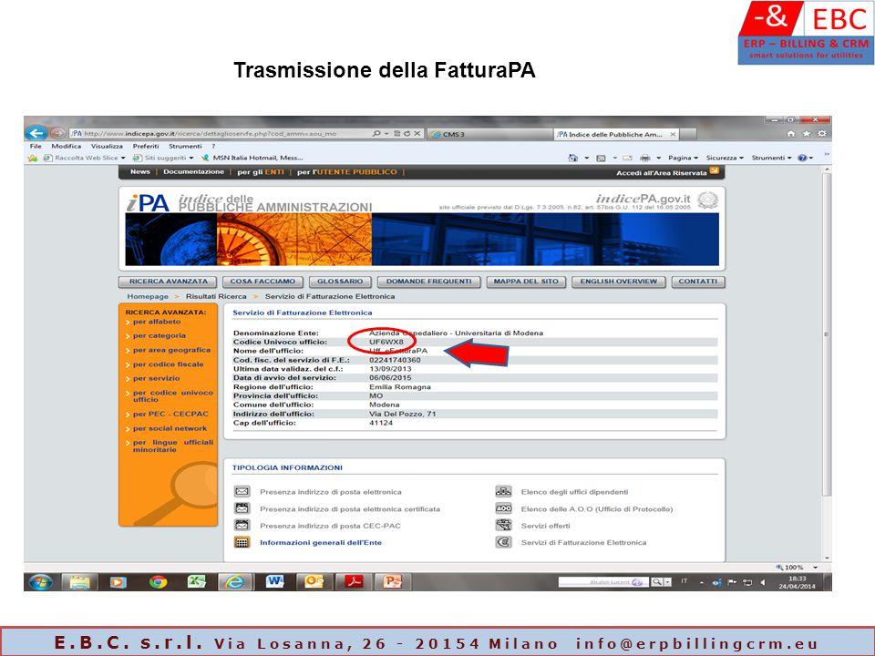Trasmissione della FatturaPA E.B.C. s.r.l. Via Losanna, 26 - 20154 Milano info@erpbillingcrm.eu