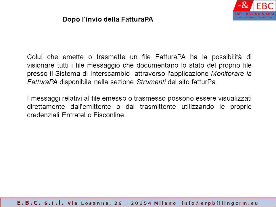 Dopo l'invio della FatturaPA Colui che emette o trasmette un file FatturaPA ha la possibilità di visionare tutti i file messaggio che documentano lo s