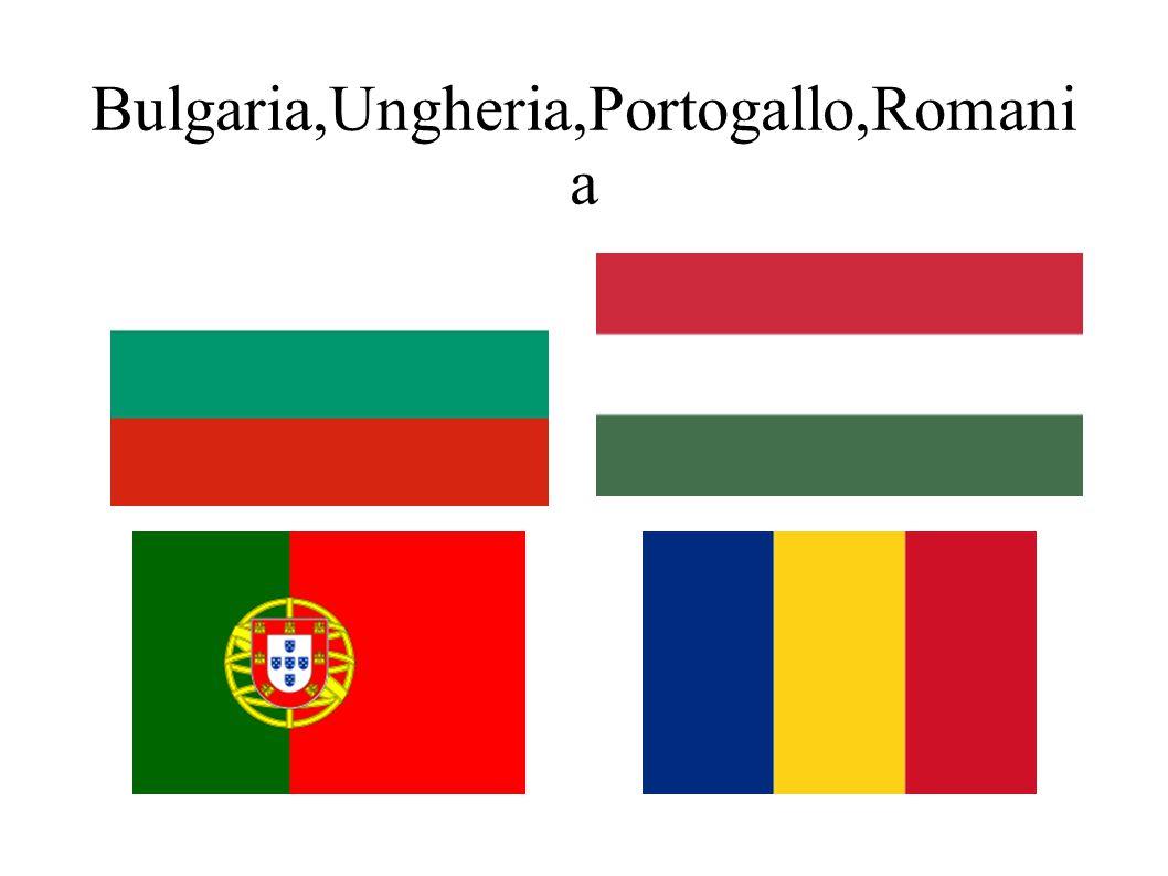 Bulgaria,Ungheria,Portogallo,Romani a