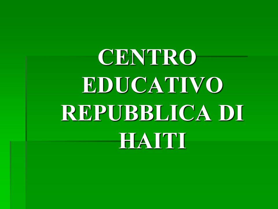 CENTRO EDUCATIVO REPUBBLICA DI HAITI
