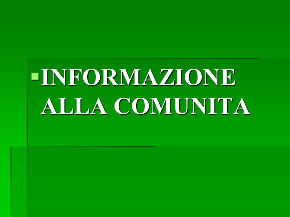  INFORMAZIONE ALLA COMUNITA