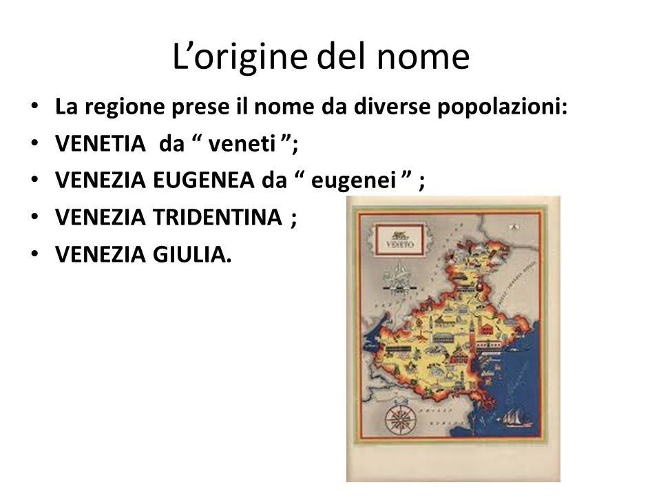 I CONFINI Il vento è una regione del NORD, E confinante: NORD con l'Austria; SUD con il Trntino alto Adige OVEST Friuli Venezia Giulia EST Emilia Rmagna