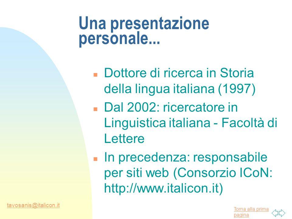 Torna alla prima pagina tavosanis@italicon.it Una presentazione personale...