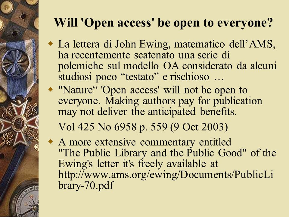 Will Open access be open to everyone.