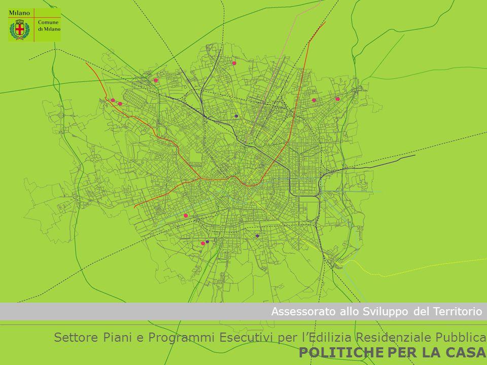 Assessorato allo Sviluppo del Territorio Settore Piani e Programmi Esecutivi per l'Edilizia Residenziale Pubblica POLITICHE PER LA CASA