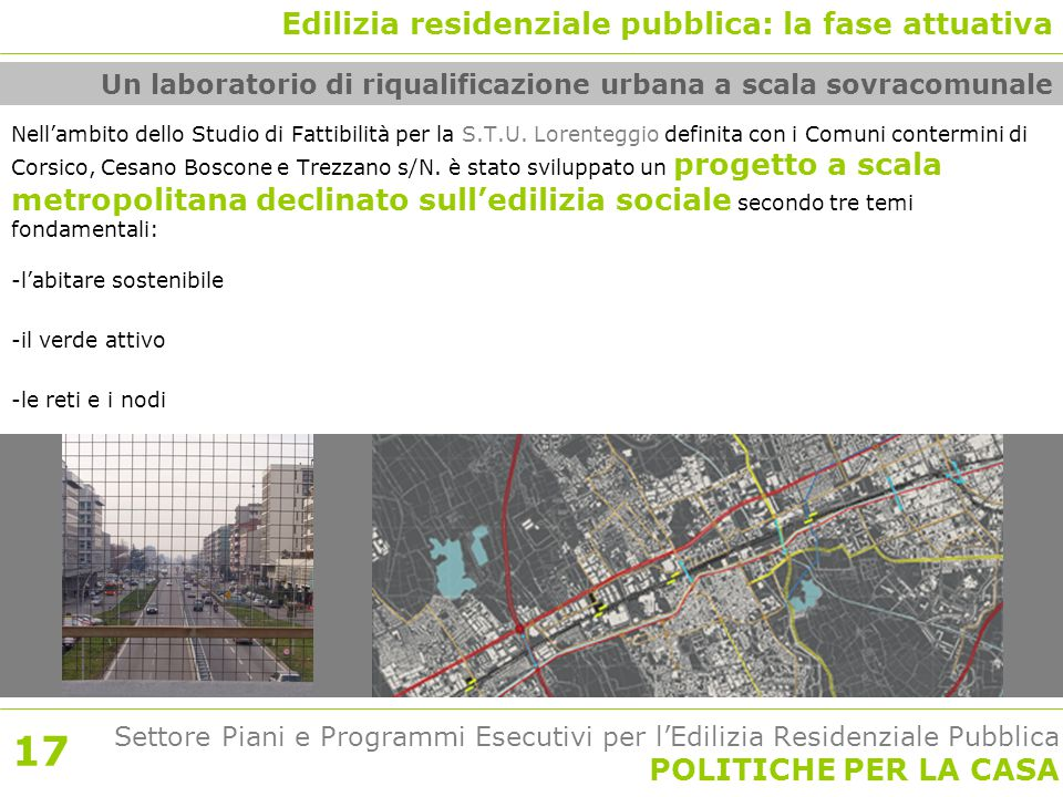Settore Piani e Programmi Esecutivi per l'Edilizia Residenziale Pubblica POLITICHE PER LA CASA Nell'ambito dello Studio di Fattibilità per la S.T.U.