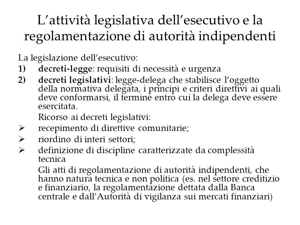 Il vincolo finanziario Le leggi che determinano oneri per la finanza pubblica (minori entrate o maggiori spese) devono individuare le risorse necessarie a garantire la copertura finanziaria (maggiori entrate o minori spese) Previsione costituzionale (Art.