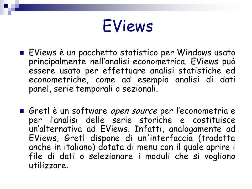 EViews EViews è un pacchetto statistico per Windows usato principalmente nell'analisi econometrica. EViews può essere usato per effettuare analisi sta