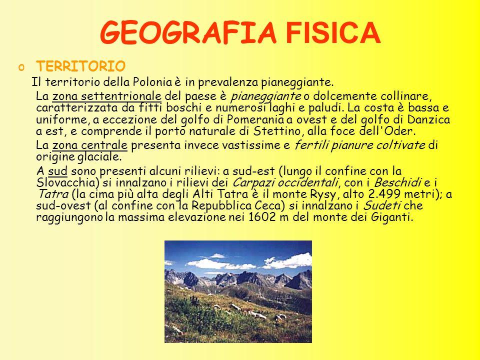 GEOGRAFIA FISICA oTERRITORIO Il territorio della Polonia è in prevalenza pianeggiante. La zona settentrionale del paese è pianeggiante o dolcemente co