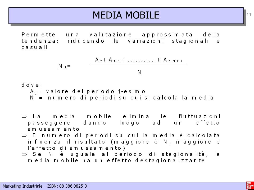 Marketing Industriale – ISBN: 88 386 0825-3 11 MEDIA MOBILE