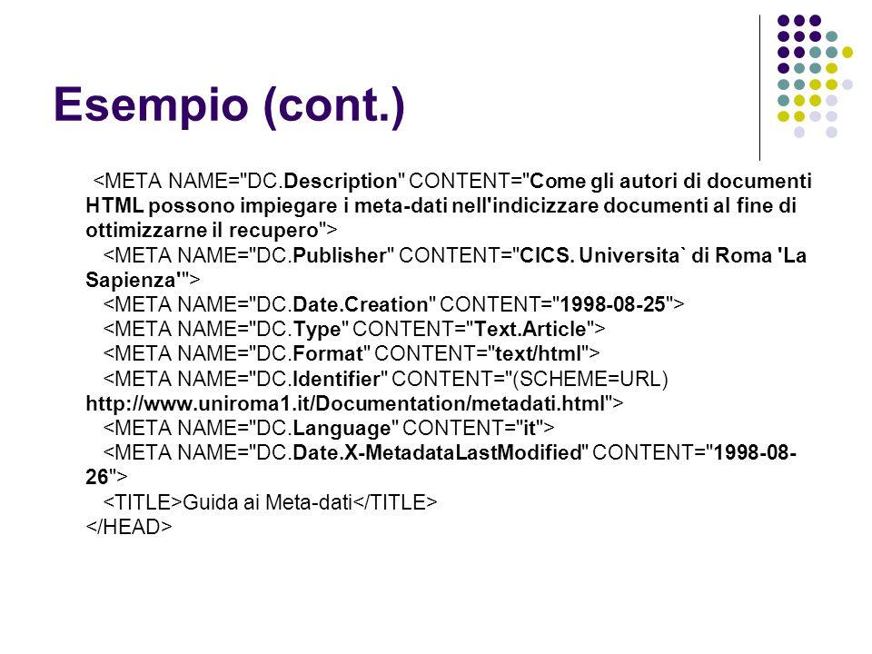 Esempio (cont.) Guida ai Meta-dati