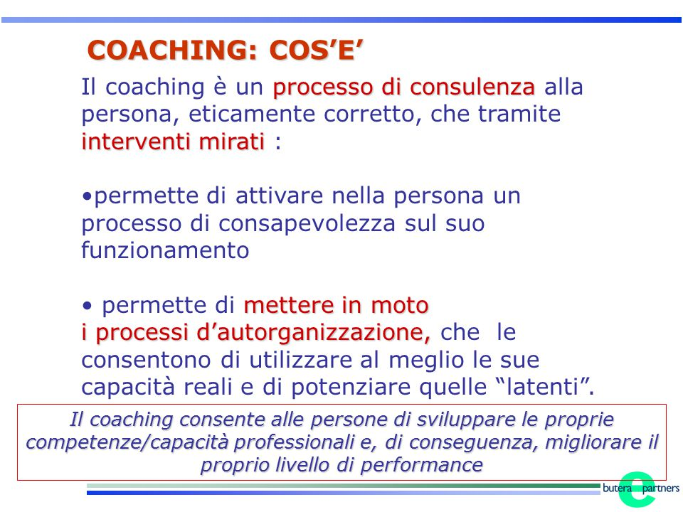 processo di consulenza interventi mirati Il coaching è un processo di consulenza alla persona, eticamente corretto, che tramite interventi mirati : pe