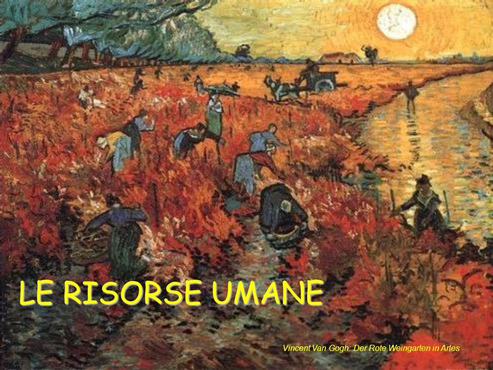 LE RISORSE UMANE Vincent Van Gogh: Der Rote Weingarten in Arles