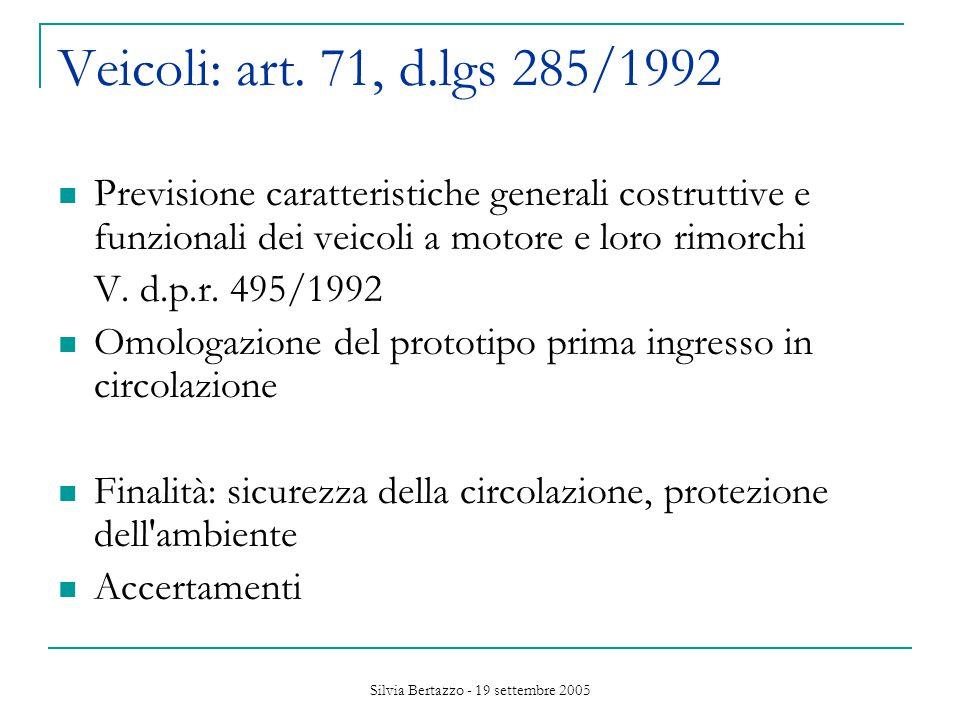 Silvia Bertazzo - 19 settembre 2005 Veicoli: art.