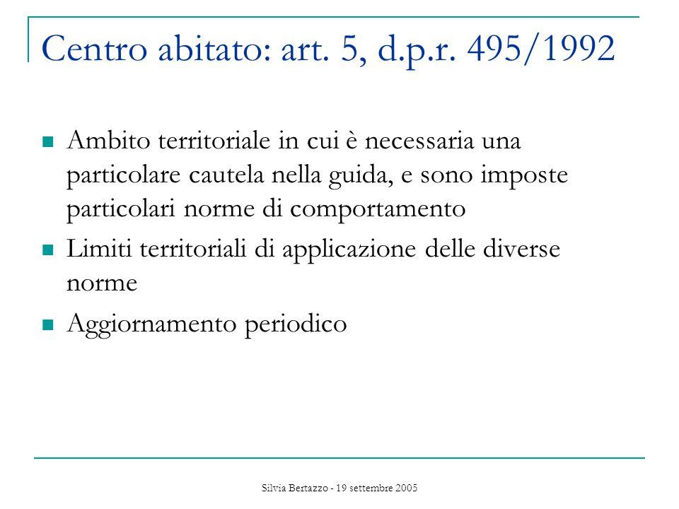 Silvia Bertazzo - 19 settembre 2005 Promozione uso bicicletta /pedonale: art.