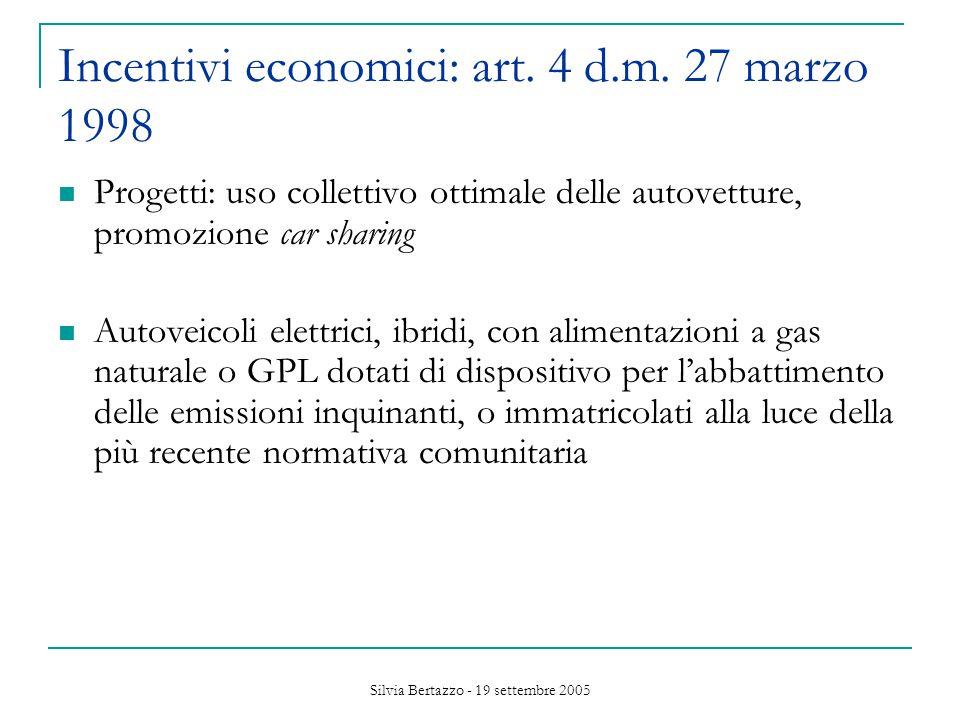 Silvia Bertazzo - 19 settembre 2005 Incentivi economici: art.
