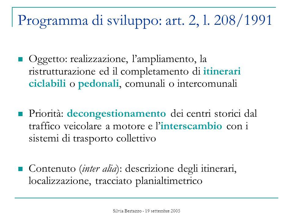 Silvia Bertazzo - 19 settembre 2005 Programma di sviluppo: art.