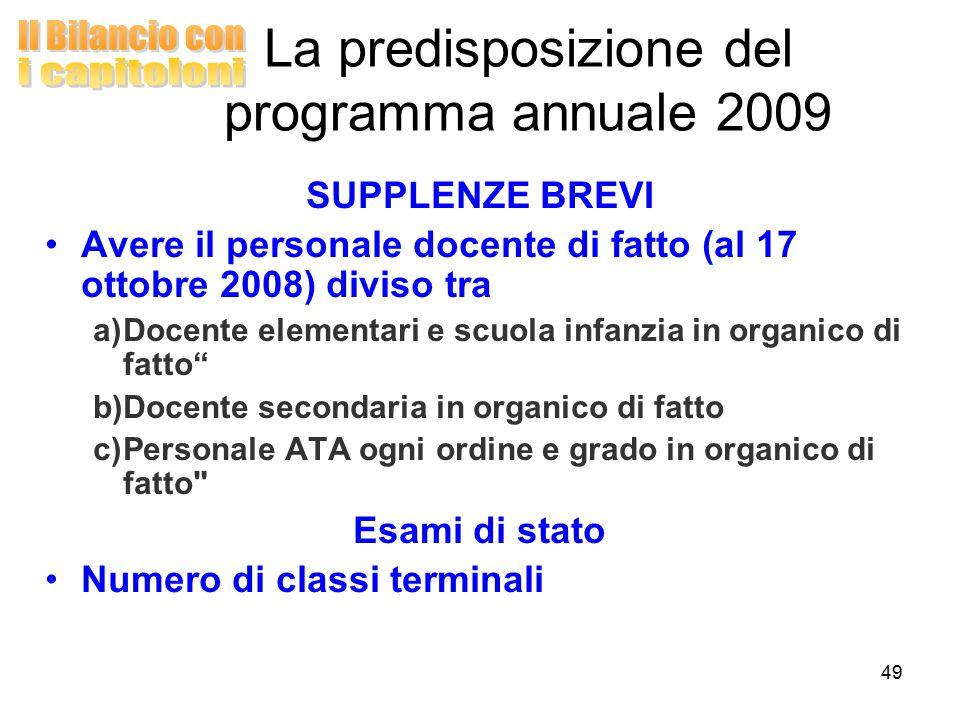 """49 SUPPLENZE BREVI Avere il personale docente di fatto (al 17 ottobre 2008) diviso tra a)Docente elementari e scuola infanzia in organico di fatto"""" b)"""