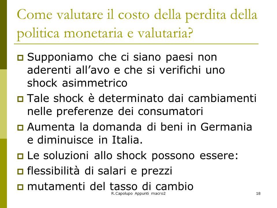 R.Capolupo Appunti macro218 Come valutare il costo della perdita della politica monetaria e valutaria.